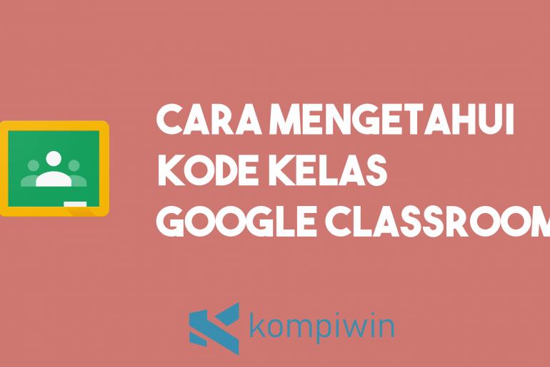 Cara Mengetahui Kode Kelas Google Classroom 1
