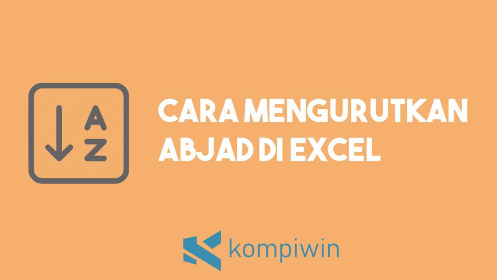 Cara Mengurutkan Abjad Di Excel 5