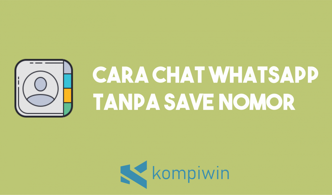 Cara Chat WhatsApp Tanpa Save Nomor 1