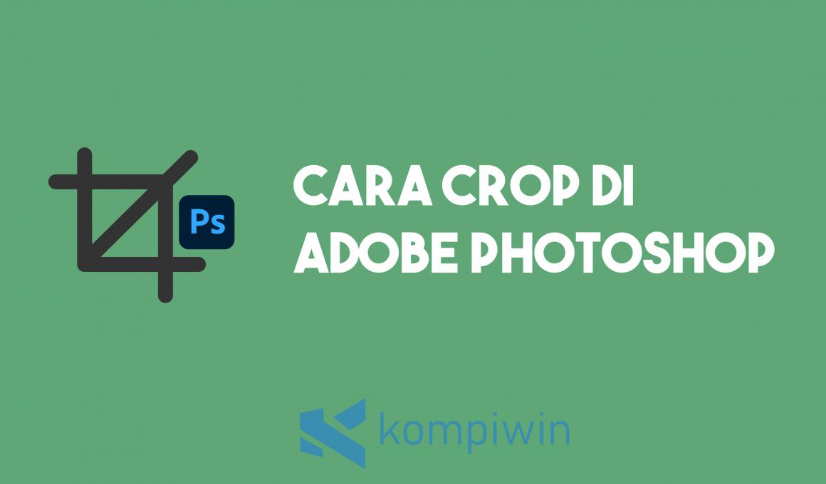 Cara Crop Di Photoshop 1