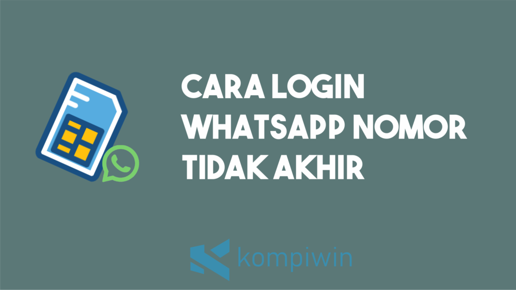 Cara Login WhatsApp Nomor Tidak Aktif 3