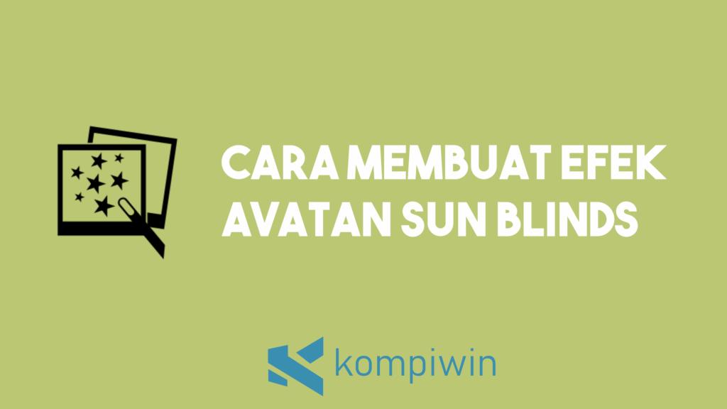 Cara Membuat Efek Avatan Sun Blinds 3