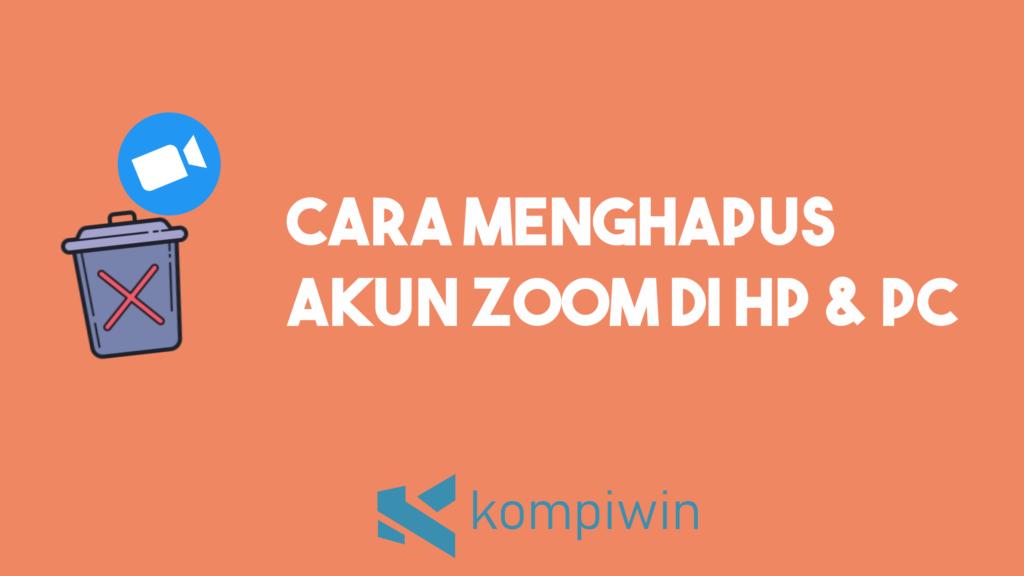 Cara Menghapus Akun Zoom (Untuk HP dan Laptop) 16
