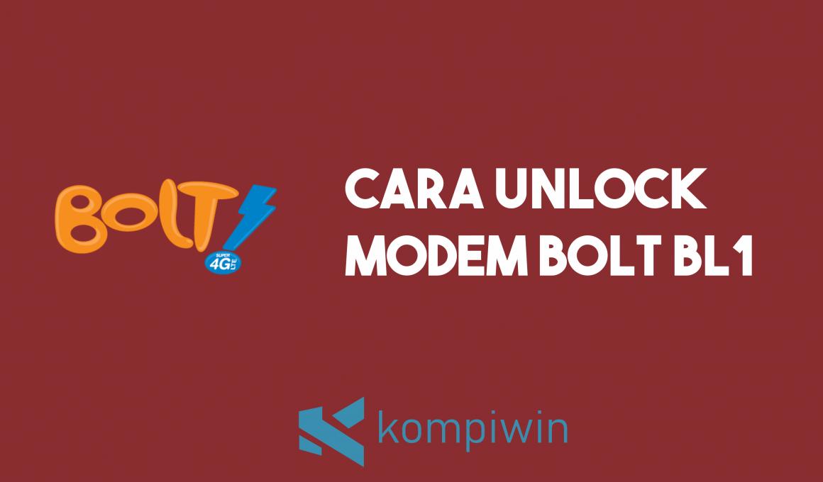 Cara Unlock Modem Bolt BL1 2