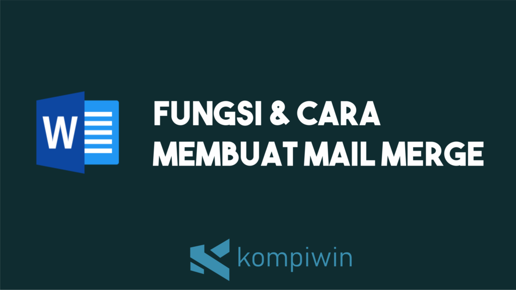 Fungsi Mail Merge di Microsoft Word 6