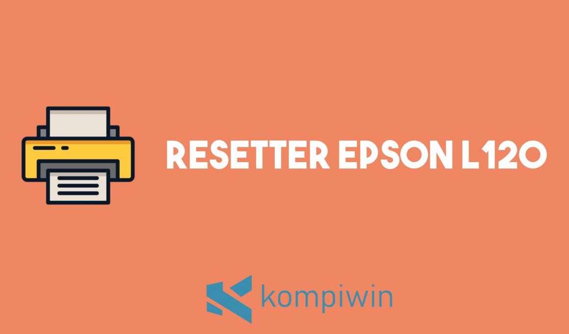 Resetter Epson L120 1