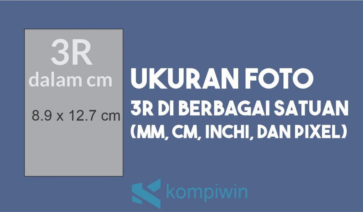 Ukuran Foto 3R