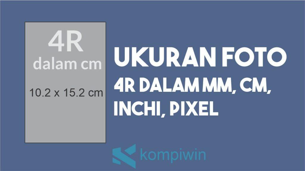 Ukuran Foto 4R