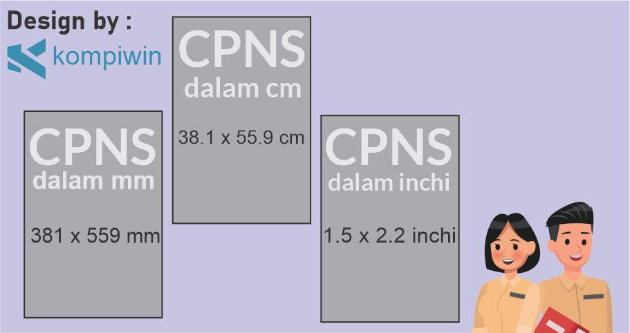 Ukuran Foto CPNS dalam mm, cm, inchi