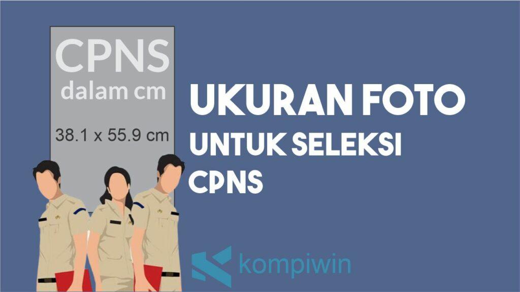 Ukuran Foto CPNS