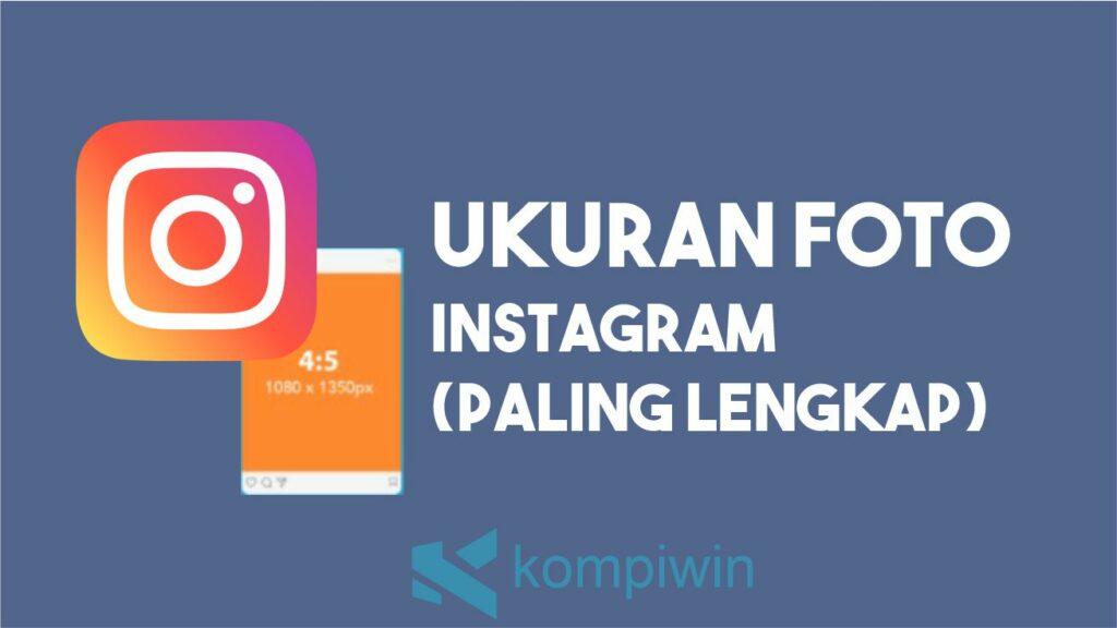 Ukuran Foto Instagram