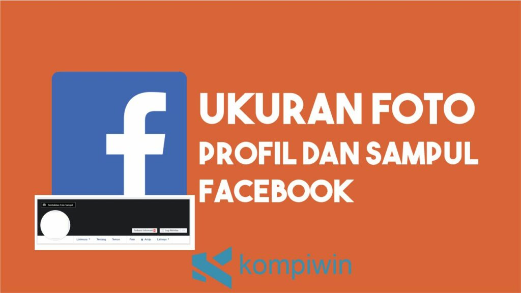 Ukuran Foto Profil dan Sampul Facebook