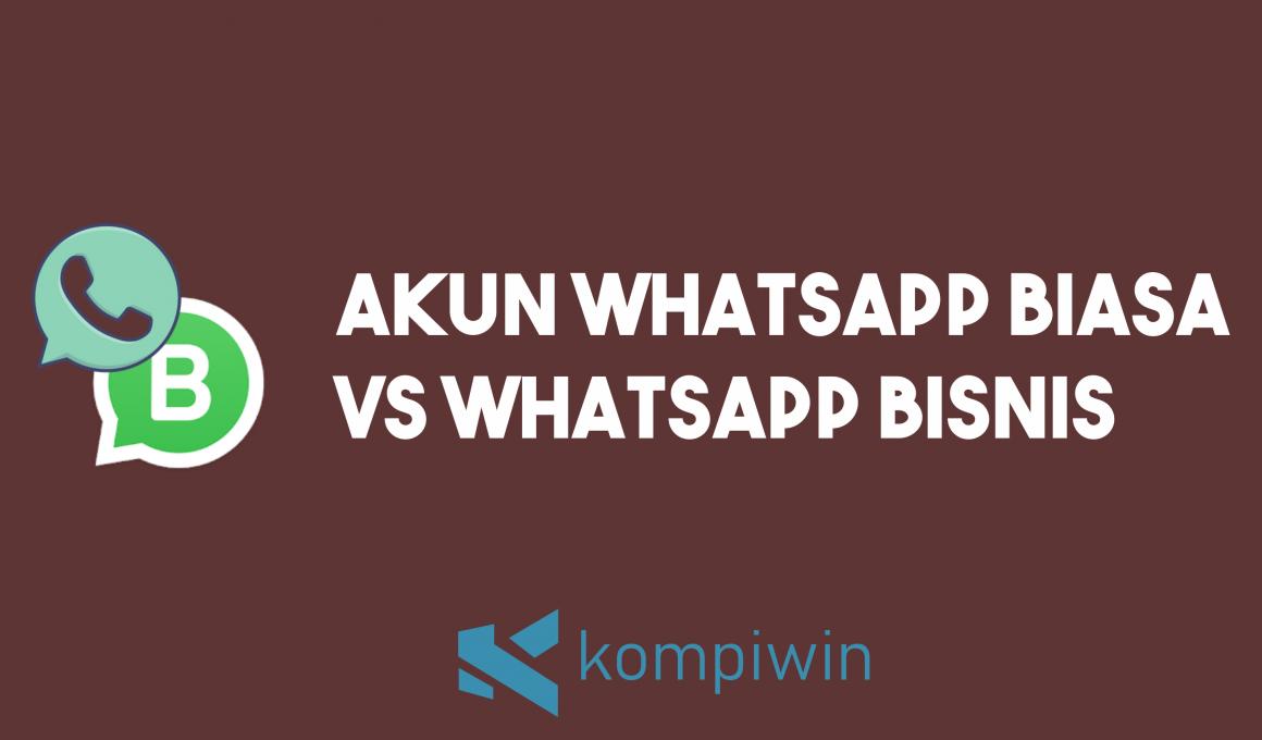 7 Perbedaan Whatsapp Biasa (Personal) dengan Whatsapp Bisnis 1