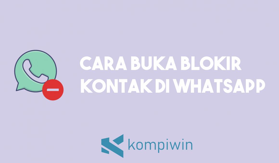 Cara Buka Blokir Kontak Di WhatsApp 1