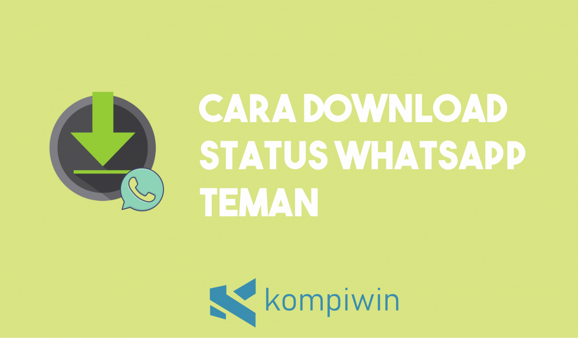 Cara Download Status WhatsApp Teman 4