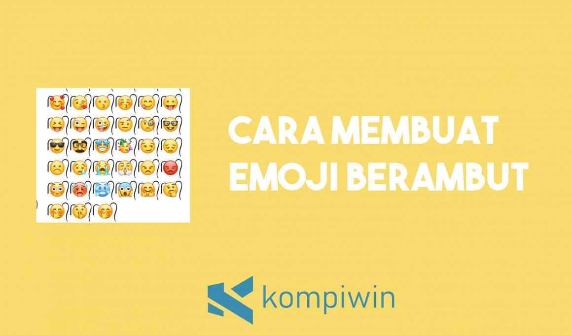 Cara Membuat Emoji Berambut 1
