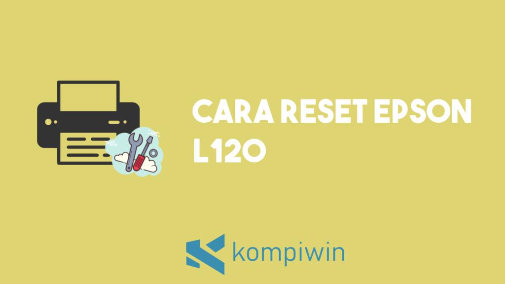 Cara Reset Epson L110 6