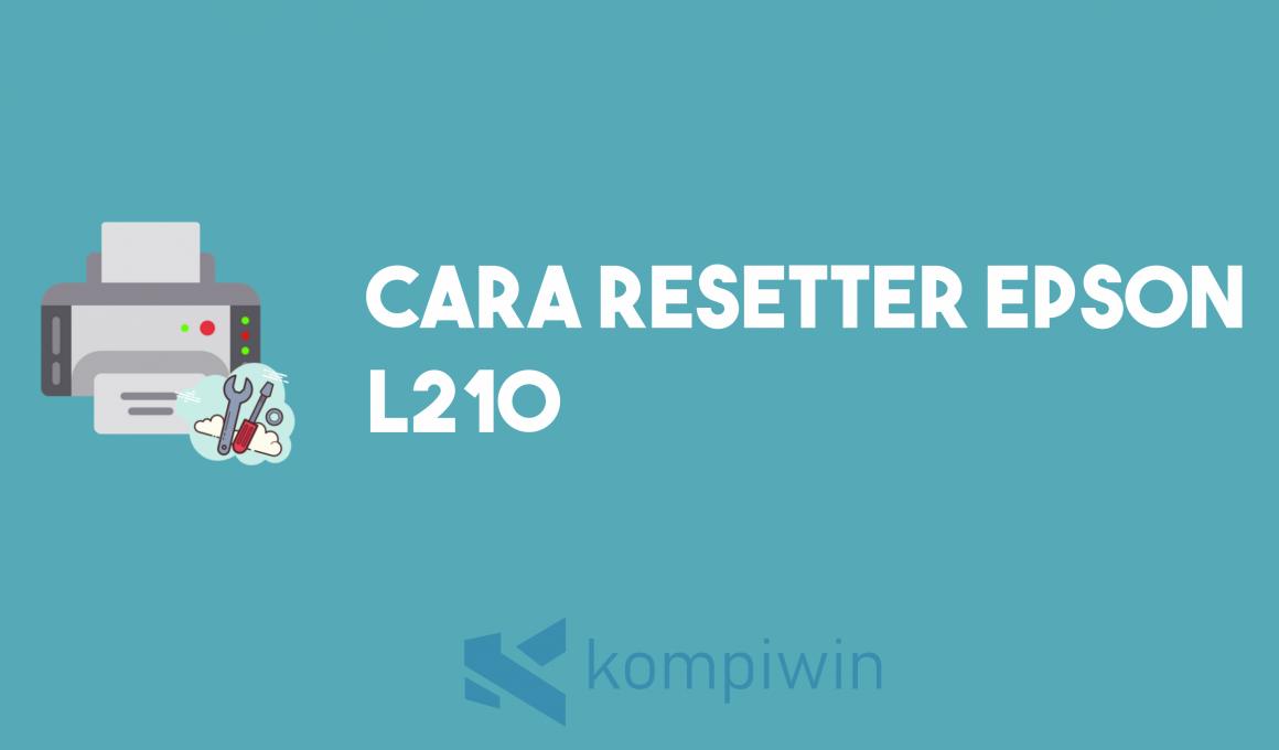 Cara Reset Epson L210 1