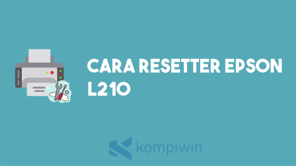 Cara Reset Epson L210 5