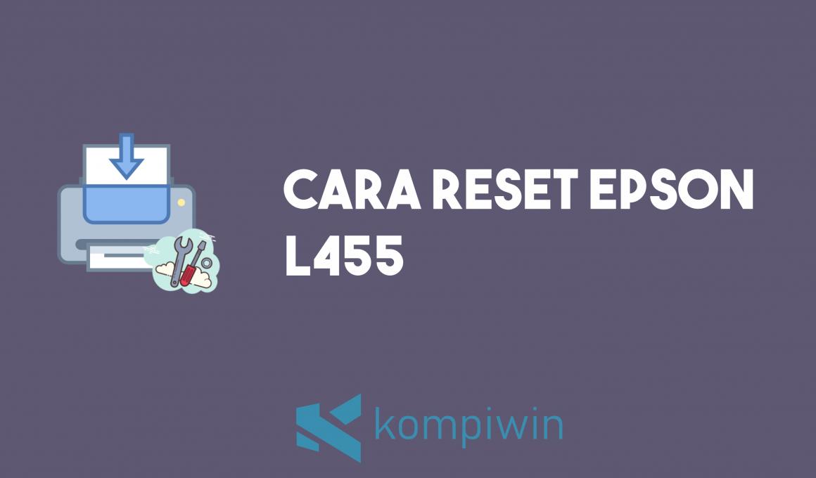 Cara Reset Epson L455 2