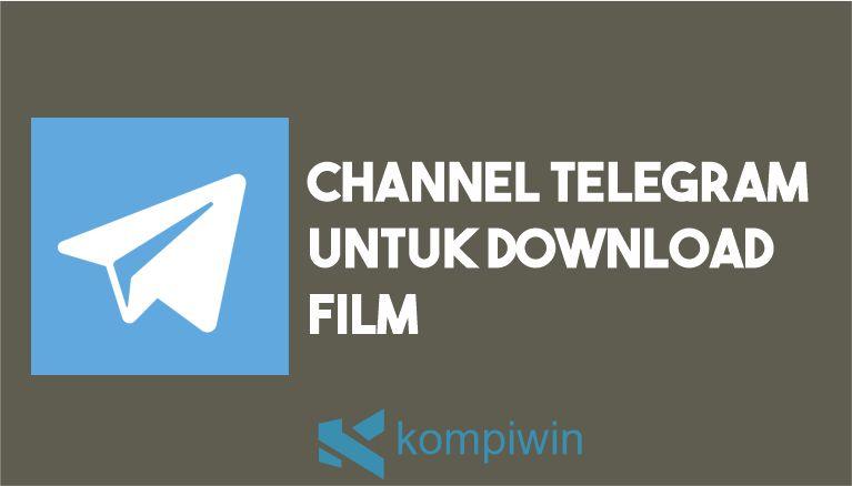 Channel Telegram Download Film