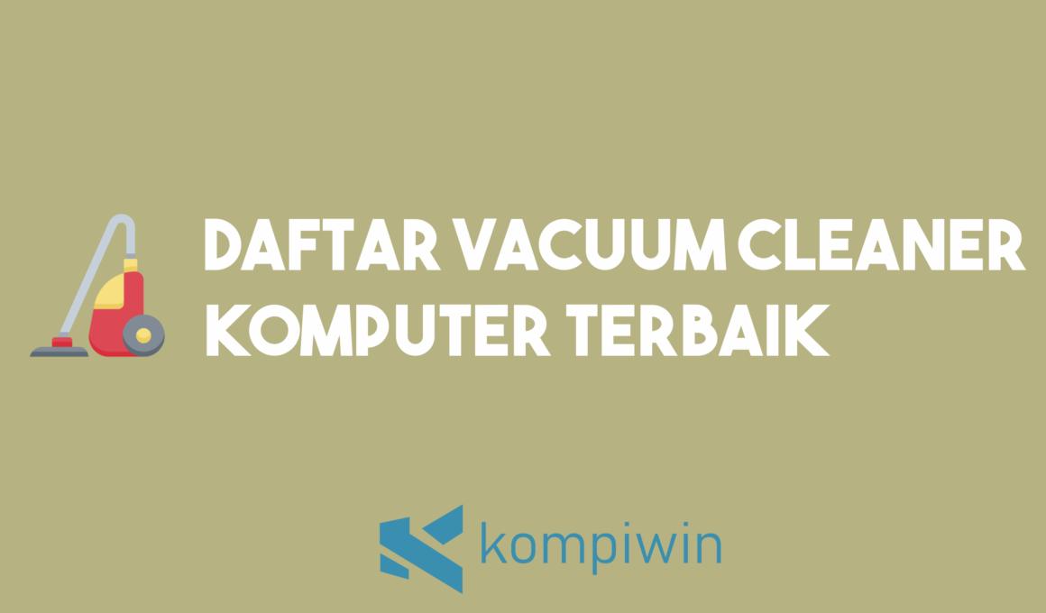 Vacuum Cleaner Komputer Terbaik 1