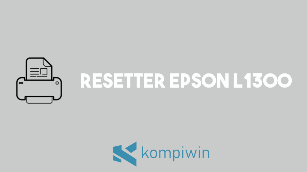 Resetter Epson L1300 4