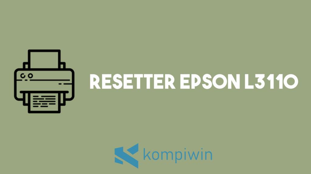 Resetter Epson L3110 4