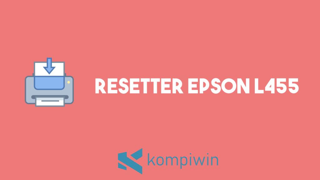 Resetter Epson L455 4