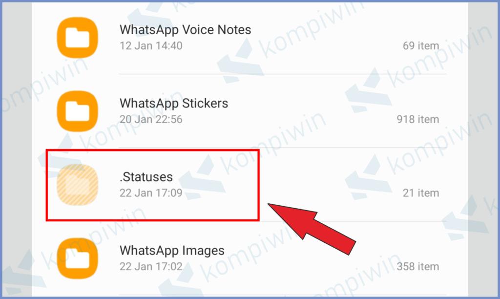 Tekan Folder Bernama Status Untuk Melihat Semua Status Stories