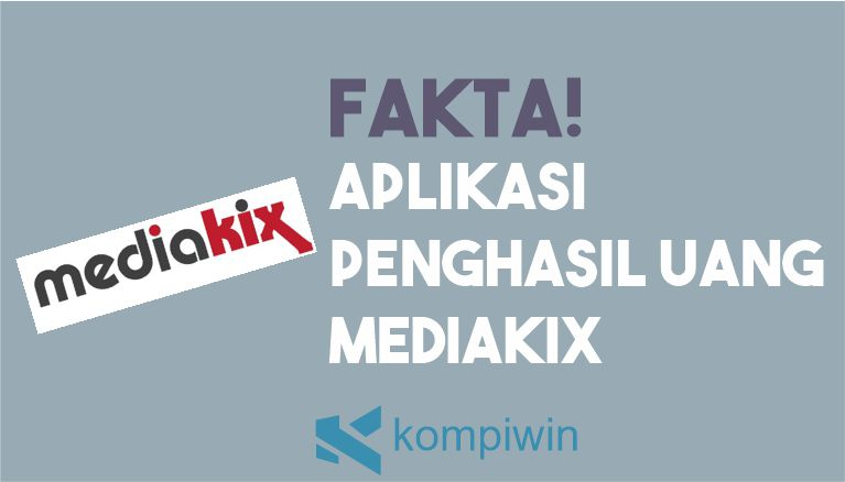 Aplikasi Penghasil Uang MediaKix