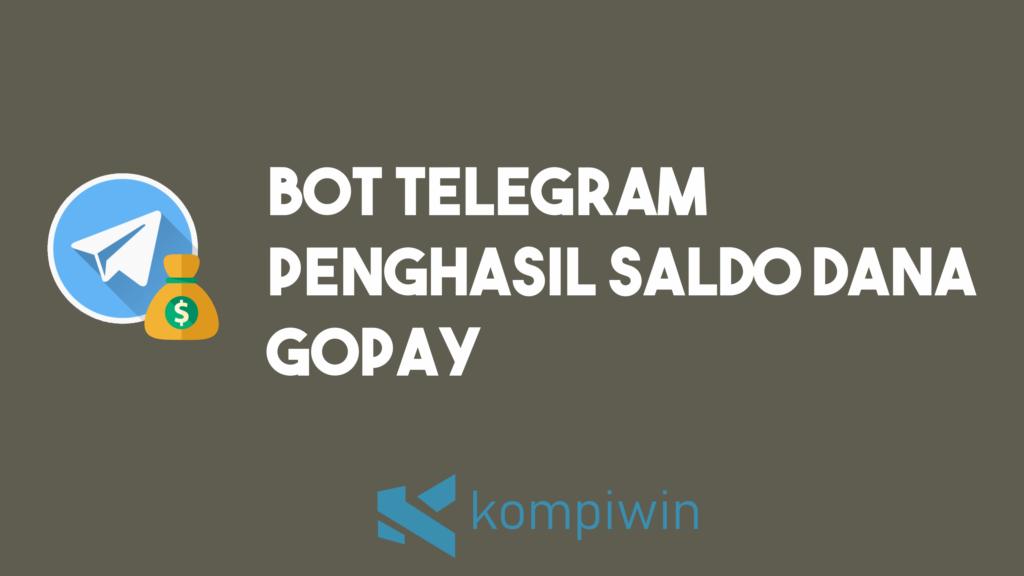Bot Telegram Penghasil Saldo 3