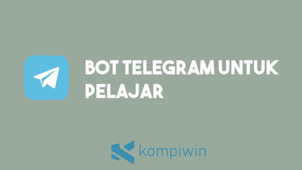 Bot Telegram Untuk Pelajar 2