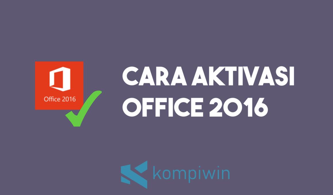 Cara Aktivasi Office 2016 1