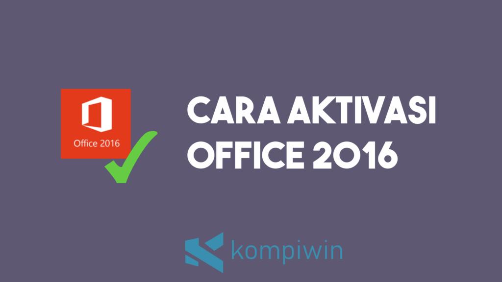 Cara Aktivasi Office 2016 2