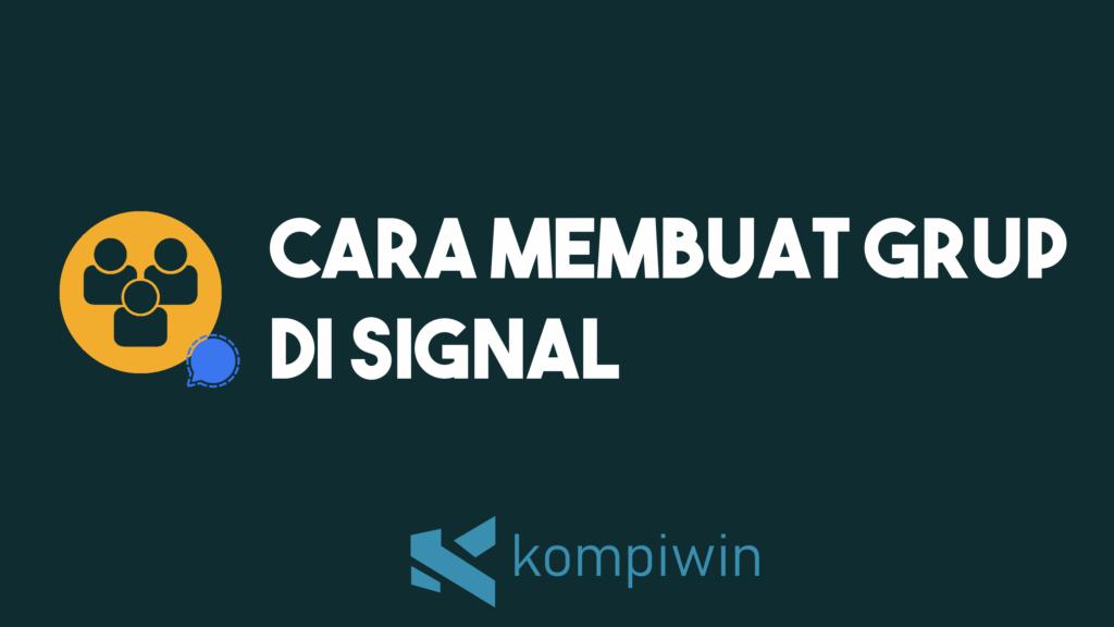 Cara Membuat Grup Di Signal 2