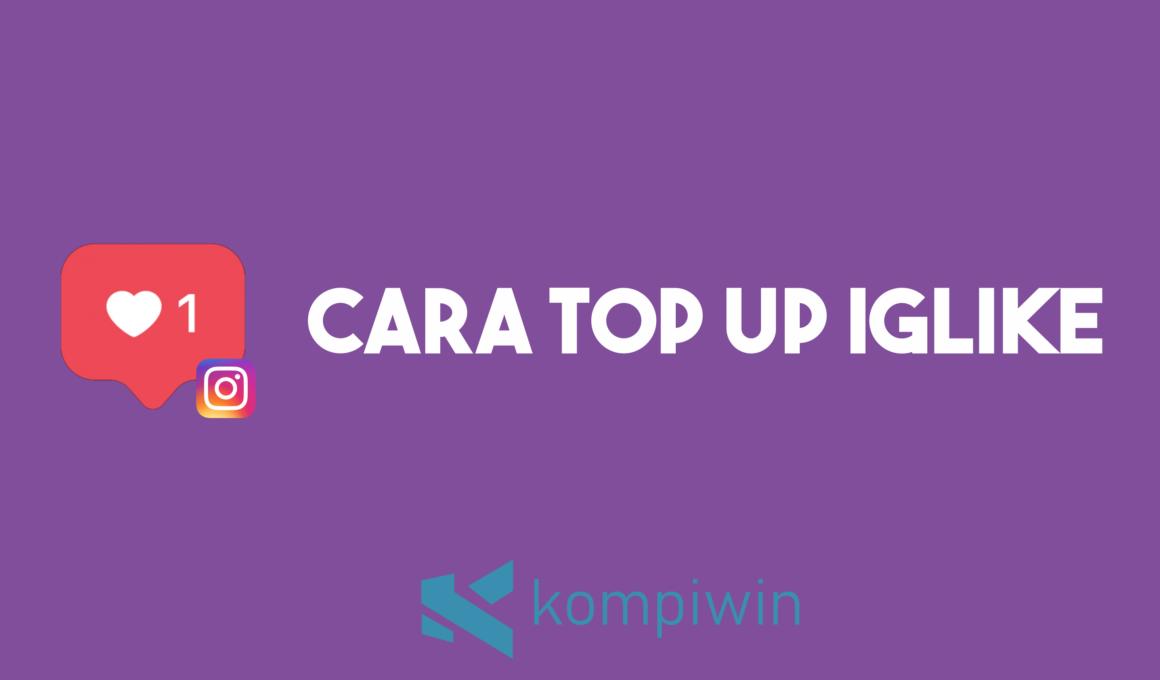 Cara Top Up IGLike 1