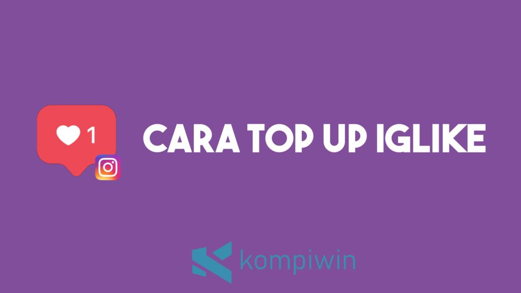 Cara Top Up IGLike 7