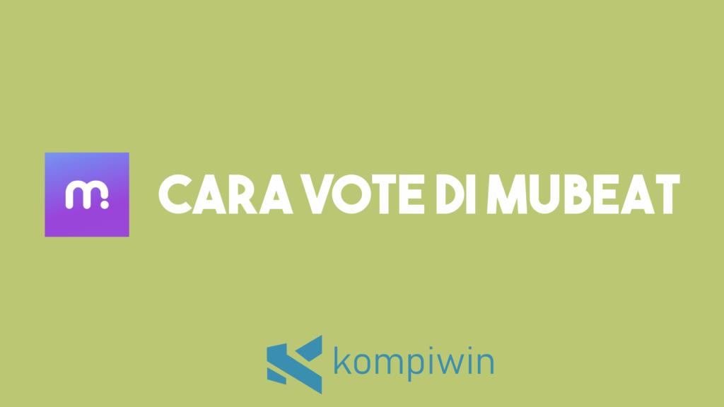 Cara Vote Di Mubeat 9