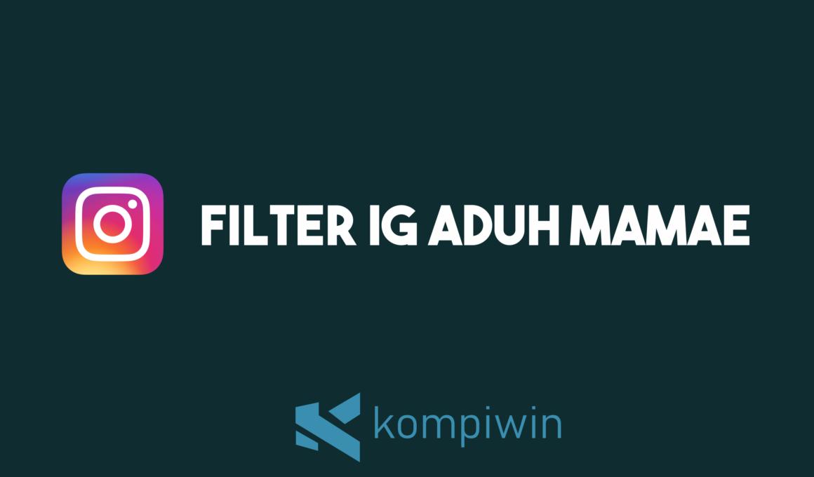 Filter IG Aduh Mamae 3