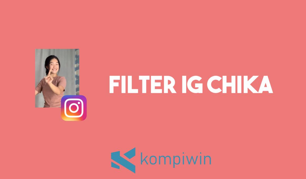 Filter IG Chika 1
