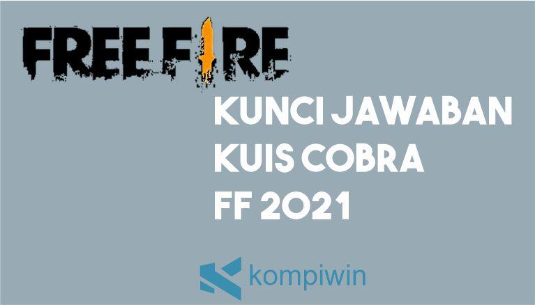 Jawaban Kuis Cobra FF 2021