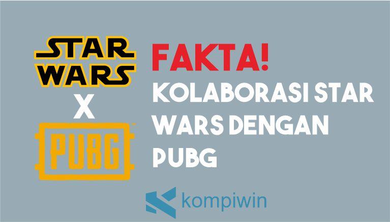 Kolaborasi Star Wars dengan PUBG
