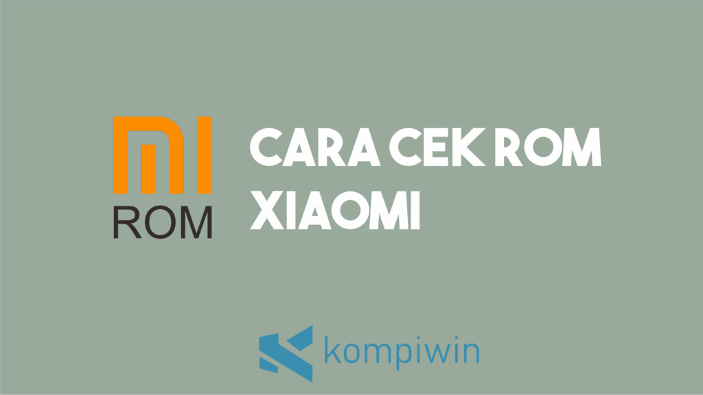 Cara Cek ROM Xiaomi 14