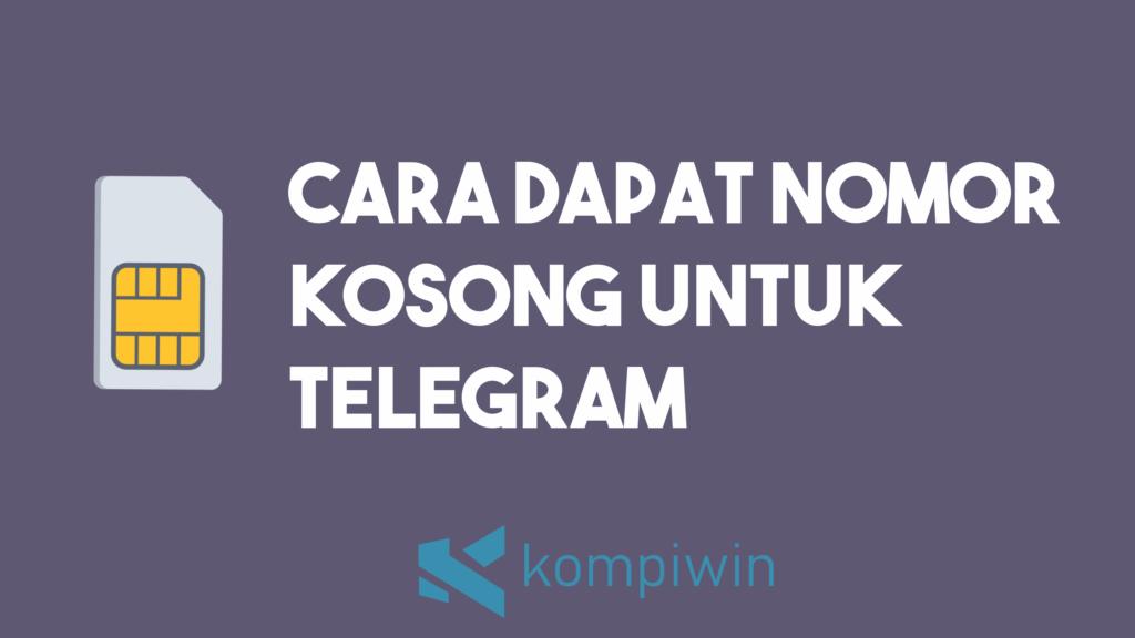 Cara Dapat Nomor Kosong Untuk Telegram 1