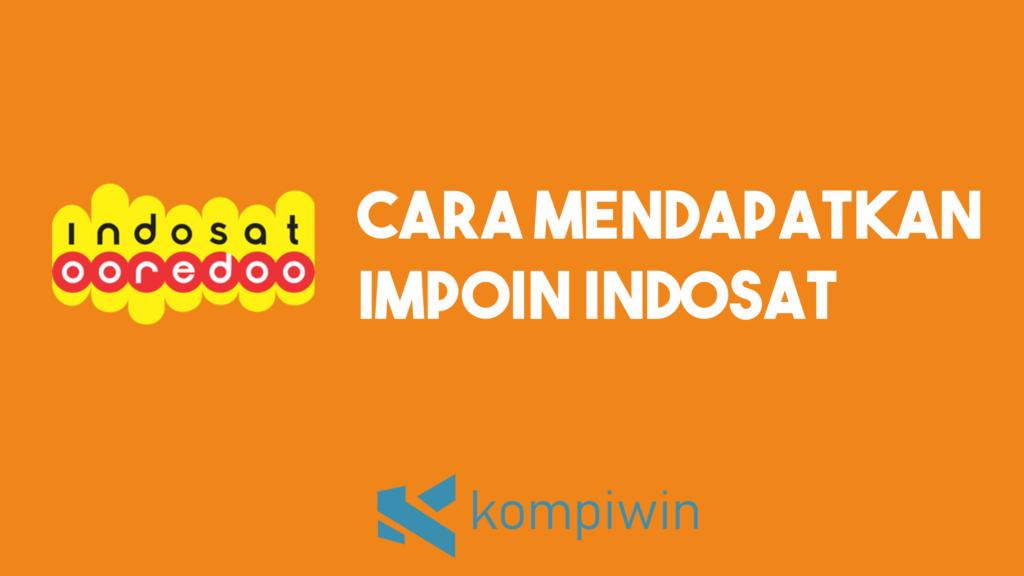 Cara Mendapatkan Impoin Indosat 8