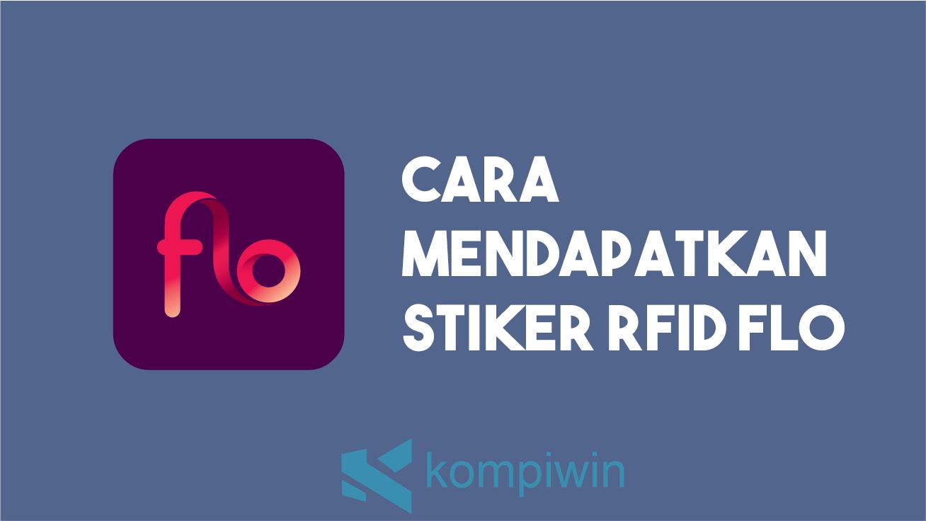 Cara Mendapatkan Stiker RFID FLO