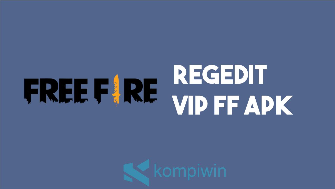 Regedit VIP FF APK