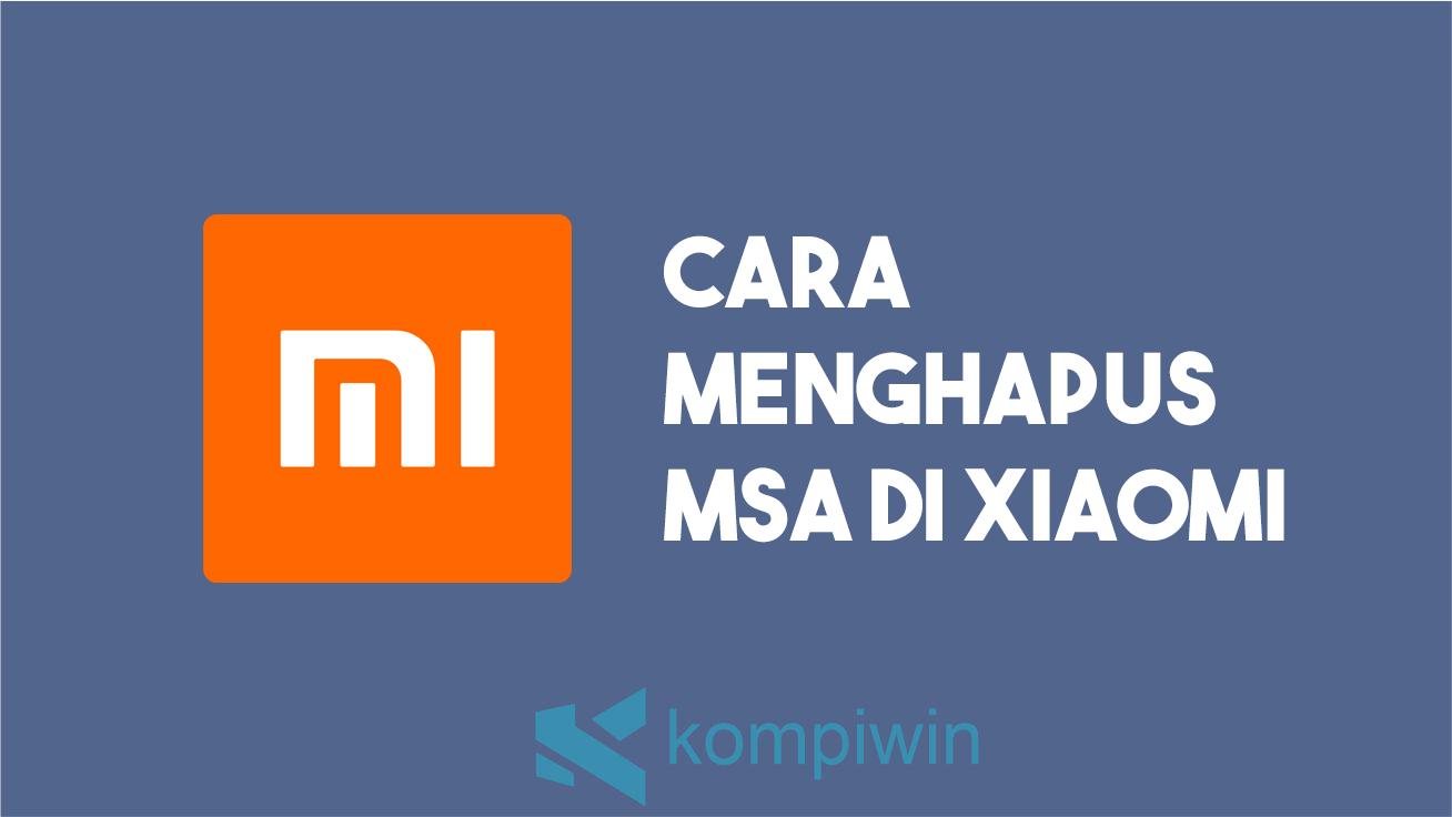 Cara menghapus msa di Xiaomi