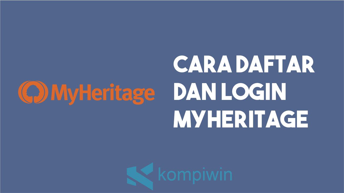 Cara Daftar Dan Login MyHeritage